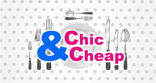 Chic & Cheap !