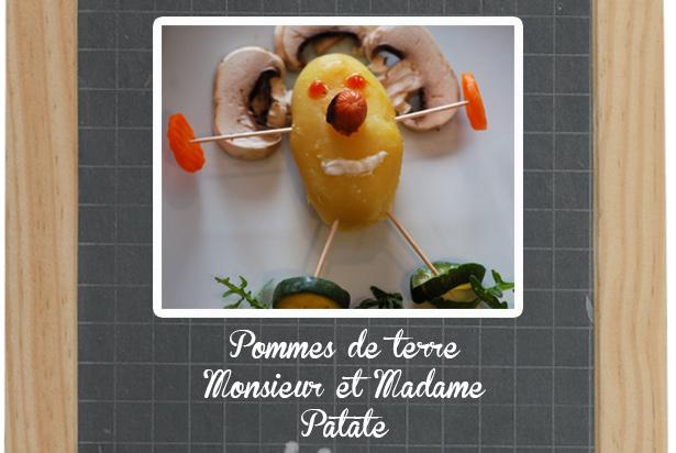 Pommes de terre monsieur et madame patate