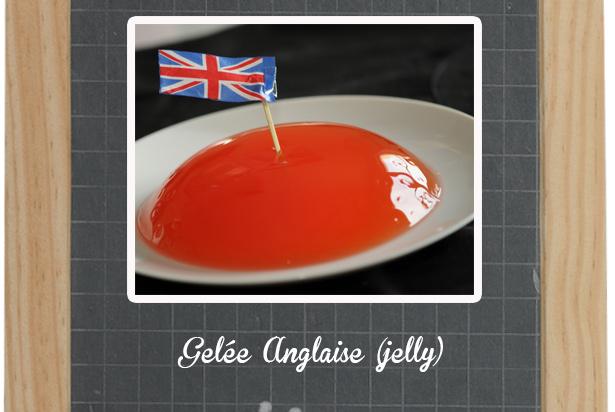Gelée Anglaise (jelly)