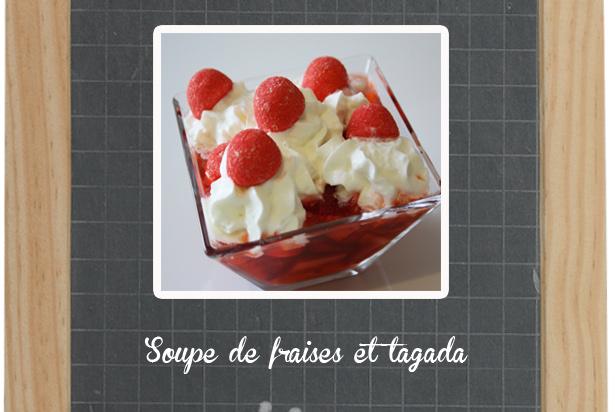 Soupe de fraises aux Tagada