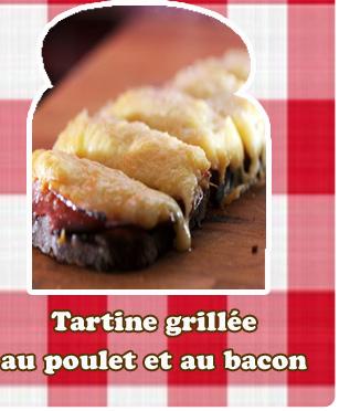 Tartines grillées au poulet et au bacon