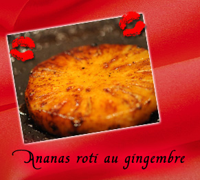 Ananas roti au gingembre