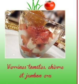 Verrines tomates, chèvre et jambon cru